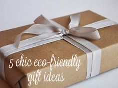 5 chic eco-friendly gift ideas