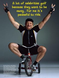 Missing Robin Williams - comedian and cyclist - on what would have been his 69th birthday.  #robinwilliams #cycling #cyclingfan #peaceful #restinpeace #nanunanu #tourdefrance #tricycle Robin Williams, Rest In Peace, Tricycle, Stay Fit, Biking, Comedians, Cycling, Celebrities, Birthday