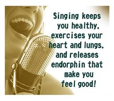 Singing is just that great!