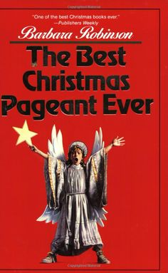 The Best Christmas Pageant Ever.  A must read every Christmas.  The audio read by Elaine Stritch makes me laugh out loud every time!