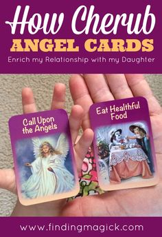 How Cherub Angel Cards For Children Oracle Cards Enrich my Relationship with my Daughter - FindingMagick.com
