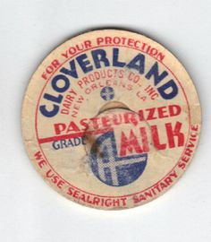 Cloverland Dairy Products Co. milk cap-New Orleans, Louisiana