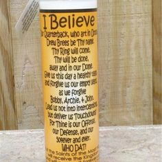New Orleans Saints prayer candle everyone should have one... This is the prayer on the back