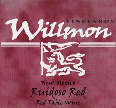 Willmon Vineyards NV Ruidoso Red  (New Mexico) ... fabulous red wine .... Seriously!!!