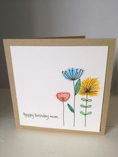 Best Images drawing flowers for kids Popular Flowers will be NOT uncomplicated to get! Well-executed plant pen-drawings tend to be a winner upon a few social networ Karten Diy, Paint Cards, Bday Cards, Handmade Birthday Cards, Simple Birthday Cards, Watercolor Cards, Watercolour Flowers, Creative Cards, Cute Cards