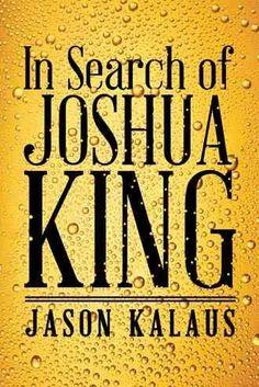 In Search of Joshua King