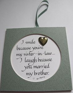 I Smile Because You're My SisterInLaw by PenCraftbyLinda on Etsy, $8.00