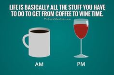 Coffee then wine
