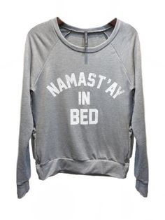 Namast'ay in Bed Pullover - Grey