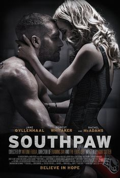 #Southpaw #movie #poster starring Rachel McAdams and Jake Gyllenhaal