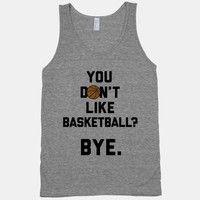 Wish | You Dont Like Basketball? (Grey Tank)