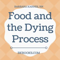 As a person enters the dying process, months before death occurs, they will gradually stop eating. Months before death they will stop eating meats, then fruits and vegetables, then soft foods, then liquids and finally in the days before death they will not even take water. This is normal. This is how people die.