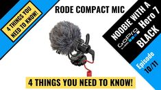 RODE Videomicro Compact Mic - 4 Things You Must Know Gopro Hero, Compact