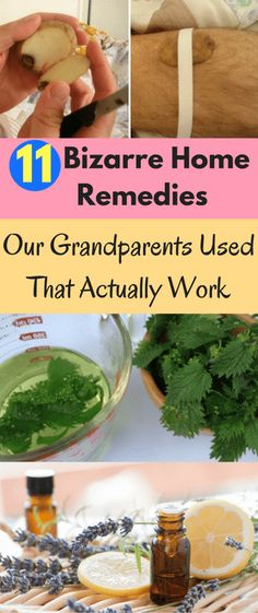 Below are some of the bizarre solutions that people's grandmas have come up with but actually work! Discover the words of wisdom below. Raisins for Arthritis That's right, the little wrinkly, dried up berries usually found in scones or kids lunch boxes ca