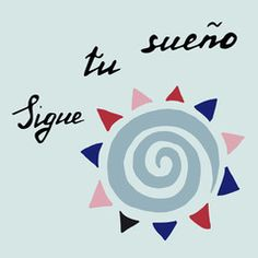 "spanish inspirational card ""Follow your dream"" vector handwriting hand drawn"