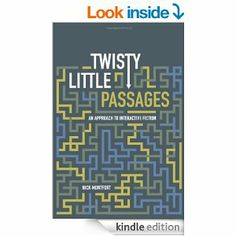 Amazon.com: Twisty Little Passages: An Approach to Interactive Fiction eBook: Nick Montfort: Kindle Store