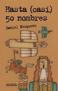 Un abrazo lector: Hasta (casi) 50 nombres de Daniel Nesquens