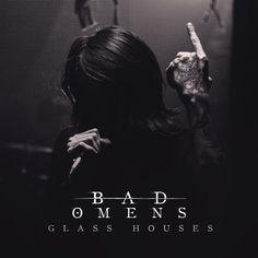 Bad Omens - Glass Houses