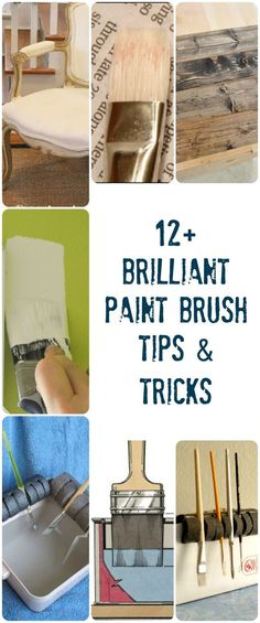 12+ Brilliant Paint Brush Tips and Tricks