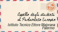 """Lettera degli studenti dell'Istituto Maiorana di Palermo, Iniziativa """"Fatti sentire - scrivi ai responsabili dell'Europa"""", sostenuta da Poste Italiane e sviluppata dal film """"Il sole dentro""""."""