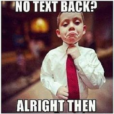 23 Best Friends Who Dont Text Back Images Hilarious Funny