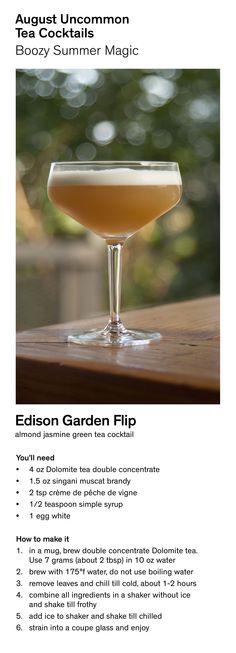 Make the Edison Garden Flip - an August Uncommon Tea Cocktail.