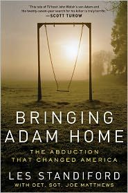 This book is about the abduction of John Walsh's(America's Most Wanted) son.