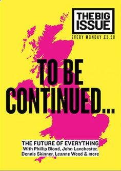 """Love this newsy cover about Scotland and the UK: cover The Big Issue Art direction Scott Maclean Editor Paul McNamee Great mag concept; """"The Big Issue was set up in 1991 to provide homeless and vulnerably housed people with the opportunity to earn a..."""