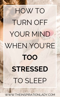 to Turn Off Your Mind When You're Too Stressed to Sleep Stress, anxiety, depression, and other mental issues can make it really hard to sleep - but not impossible. Here are tips for turning off your overactive mind when you're too stressed to sleep! Coping With Stress, Dealing With Stress, Stress And Anxiety, How To Relieve Stress, Anxiety Tips, Calming Anxiety, How To Handle Stress, Mental Health, Stress Management