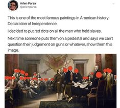 Let's not forget that Lincoln was still racist and believed that black people were second class citizens. Andrew Jackson was responsible for the trail of tears. And there's dirt on almost all of our presidents. Things To Know, Things To Think About, Intersectional Feminism, Declaration Of Independence, The More You Know, Faith In Humanity, Social Issues, History Facts, Social Justice