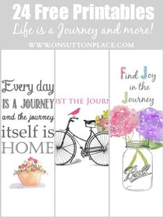 8 bloggers bring you 24 free printables. Variety of themes including Life is a Journey. All are original and ready to download!