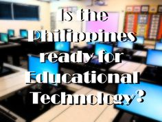 K-12 Grading System in the Philippines - Edtech Ready?