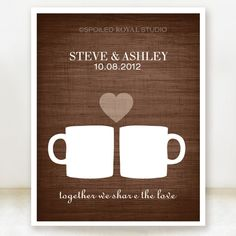 Coffee Love - Custom Wedding Date Name Print - 8x10 - Personalized Wedding Gift - Choose Color - Bridal Shower Gift - Engagement Present