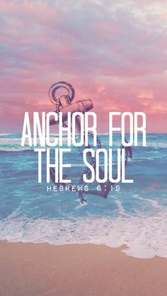 We have this hope as an anchor for the soul, firm and secure. It enters the inner sanctuary behind the curtain,where our forerunner, Jesus, has entered on our behalf. He has become a high priest forever, in the order of Melchizedek. - Hebrews 6:19-20