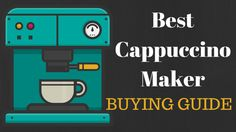 Everything You Need to Know About How to Buy the Best Cappuccino Maker Did you know that making your own cappuccino at home can save you a ton of money? http://beveragestown.com/best-cappuccino-maker/