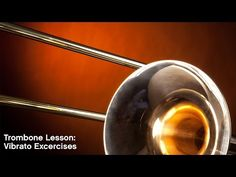 Trombone Lesson: Vibrato Exercises - YouTube