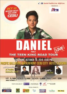 Watch Daniel Padilla LIVE in Cebu on October 2015 at Waterfront Cebu City Hotel and Casino. Avail student discounts on tickets today! Music Events, Daniel Padilla, Cebu City, October 10, Student Discounts, Live Music, Teen, Tours, Cebu