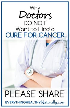 """Why Doctors """"Do Not Want to Find a Cure for Cancer"""""""