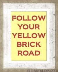 Follow your yellow brick road