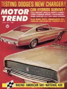 The 1966 Dodge Charger was the cover car on Motor Trend's January 1966 issue.