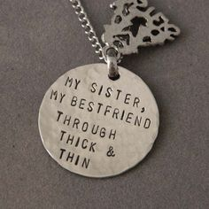 Pearls, Handcuffs, and Happy Hour: Not Gonna Lie… True Friends, Gifts For Friends, Best Friends, Hand Stamped Necklace, Dog Tag Necklace, Cute Sister, Lil Sis, Best Friend Tattoos, Thick And Thin