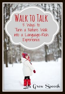 Turn a nature walk into a language-rich experience!   #naturestudy #languagearts