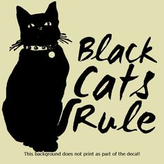 BLACK CATS RULE DECAL STICKER ADOPT RESCUE PETS LOVE MY PET DOG CAT DOGS
