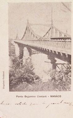 Cartão Postal datado de 1898 da Ponte Benjamin Constant, localizada na avenida Sete de Setembro em Manaus. Acervo: B. Meyer (Paris).