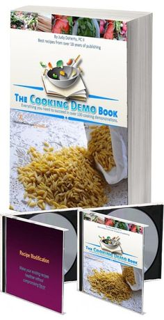 Cooking Demo Ideas Book and CD When you need to look your very best now... Learning Objectives & Benefits: The Cooking Demo Ideas Book is BIG - it has over 300 pages with more than 30 lessons for toda