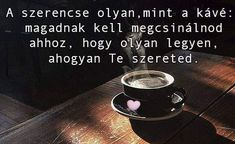 Coffee Love, Tea, Tableware, Life, Celebration, Dinnerware, Tablewares, Teas, Porcelain