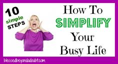 How To Simplify Your Life in 2013 – 10 Simple Steps!    #organization #newyear