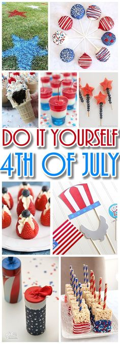 Do it Yourself 4th of July Red White and Blue Party - The BEST Recipes - Games - Decorations and fun ideas for your DIY Independence Day Party Happy 4 Of July, July 4th, Fourth Of July Food, 4th Of July Party, 4th Of July Games, Patriotic Decorations, Patriotic Party, Patriotic Desserts, Patriotic Crafts