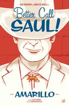Better Caul Saul season two, episode 3: Amarillo poster by Matt Talbot