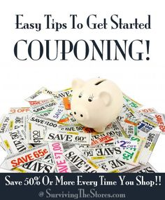 EASY Tips to get started #couponing - you don't have to be an extreme couponer to save 50% or more every month.  I eat healthy, unprocessed food and still save a ton with these tips!